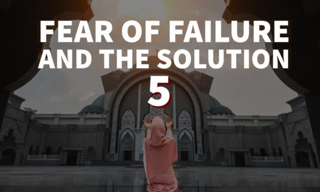 Fear of Failure – Part 5